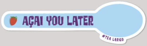 Acai you later spoon sticker